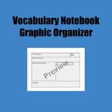 Vocabulary Notebook Graphic Organizer (Editable)