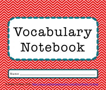 Vocabulary Notebook- Make Meanings Personal, Contextual and Memorable!