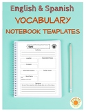 Vocabulary Notebook Templates in English and Spanish
