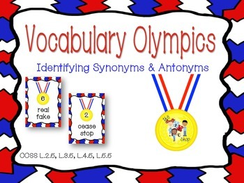 Vocabulary Olympics - Antonyms and Synonyms