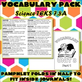 Vocabulary Pack for Seventh Grade Science TEKS Unit 8 Part 1