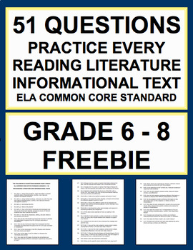 Common Core Reading Literature & Informational Texts Focus Questions Grade 6-8