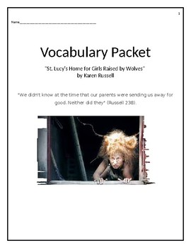 Vocabulary Packet for St. Lucy's Home for Girls Raised by Wolves