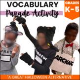 Vocabulary Parade: A Halloween Alternative