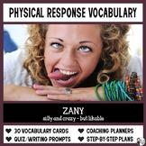 Vocabulary: Physical Response Vocabulary Instruction for G