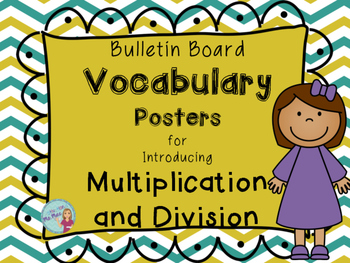 Vocabulary Posters for Introducing Multiplication and Division
