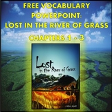 Vocabulary PowerPoint: Lost in the River of Grass by Ginny Rorby