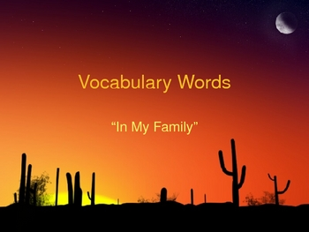 """Vocabulary PowerPoint for """"In My Family"""""""