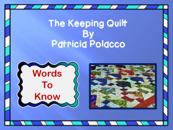 Vocabulary PowerPoint for The Keeping Quilt