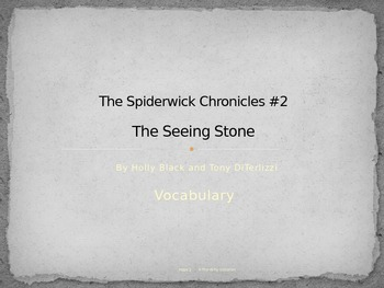 Vocabulary PowerPoint for The Spiderwick Chronicles #2 The Seeing Stone