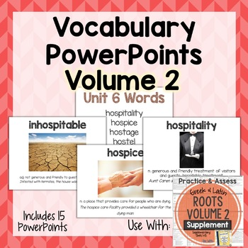 Vocabulary PowerPoints for Greek and Latin Roots Vol. 2 Supplement