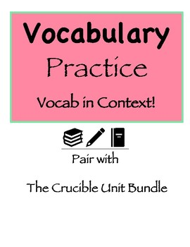 Vocabulary Practice In Context (words from The Crucible)