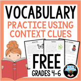 Context Clues and Vocabulary: Define Vocabulary in Context