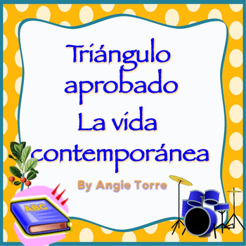 AP Spanish Vocabulary Practice for Triángulo Aprobado: La vida contemporánea