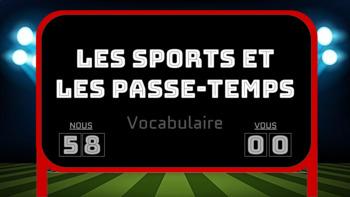 Vocabulary Presentation: Les sports et les passe-temps (Bien Dit! 1 Chapter 5)