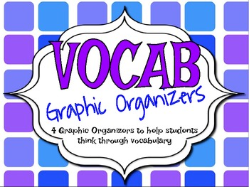 Vocabulary Printable Graphic Organizers {use w/any words}