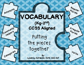 Vocabulary: Putting the pieces together (Kg-2nd)