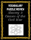 Slavery & Causes of the Civil War Vocabulary Puzzle, Test