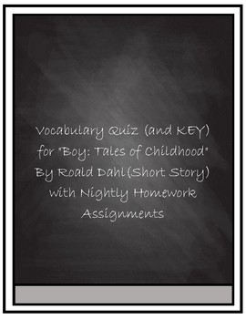 "Vocabulary Quiz- ""Boy: Tales of Childhood"" excerpt by Roald Dahl"