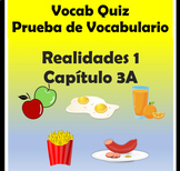 Vocabulary Quiz Chapter 3A Realidades 1