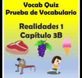 Vocabulary Quiz Chapter 3B Realidades 1 for PDF and Google Slides