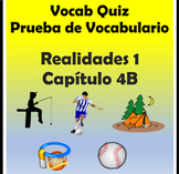 Vocabulary Quiz Chapter 4B Realidades 1 for PDF and Google Slides
