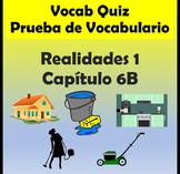 Vocabulary Quiz Chapter 6B Realidades 1