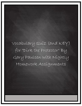 """Vocabulary Quiz- """"Dirk the Protector"""" by Gary Paulsen"""