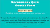 Vocabulary Quiz (Google Form): Week 1 Root Words