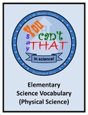 """Vocabulary Review Game - """"You Can't Say That!"""" - Elementary Physical Science"""