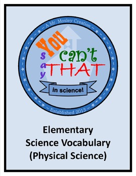 "Vocabulary Review Game - ""You Can't Say That!"" - Elementary Physical Science"