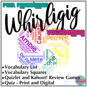 Vocabulary Review and Quiz for Whirligig by Paul Fleischman Study Guides