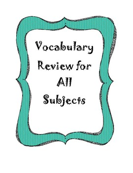 Vocabulary Review for All Subjects