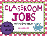 Vocabulary Rich Classroom Job & Application-Monster Themed