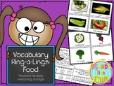 Vocabulary Ring-a Lings: Food