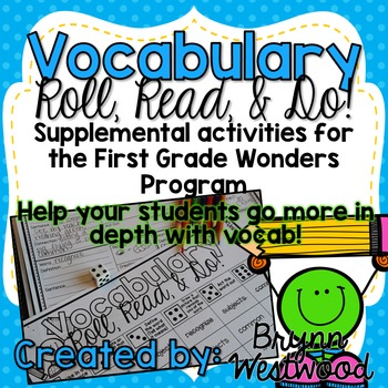 Vocabulary Roll, Read, & Do! McGraw-Hill Wonders First Grade Vocabulary Words