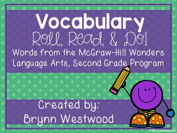 Vocabulary Roll, Read, & Do! McGraw-Hill Wonders, Second Grade Vocabulary Words