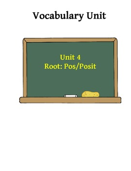 Vocabulary Unit 4: Pos/Posit Root Word Activities
