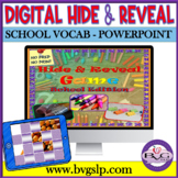 Vocabulary SCHOOL Edition Hide and Reveal Digital Game - Teletherapy