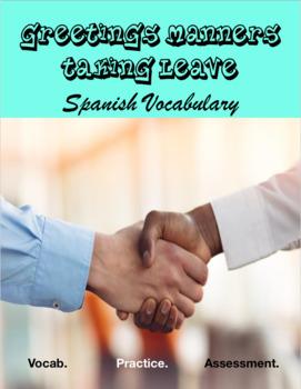 """Vocabulary: """"Saludos, Despedidas, Modales"""""""
