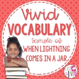 Vocabulary Sample of When Lightning Comes in a Jar (grades 3-5)