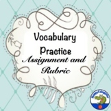 Vocabulary Sentence Assignment and Rubric