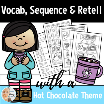 Vocabulary, Sequence, and Retell in Speech Therapy with a Hot Chocolate Theme