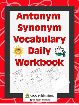 Vocabulary Skills Antonym-Synonym Daily Workbook