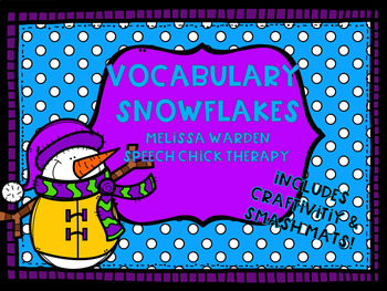 Vocabulary Snowflakes Craftivity for Speech Therapy