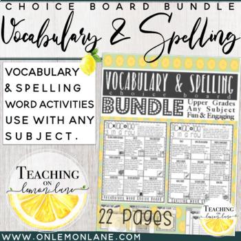 Vocabulary & Spelling Choice Board Bundle / Upper Grades Work Work