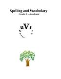 Spelling & Vocabulary - Academic 9