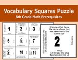Vocabulary Squares Puzzle (8th Grade Math Prerequisites)