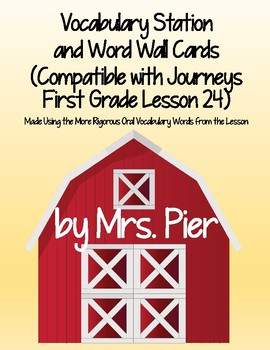 Vocabulary Station (Compatible with Journeys First Grade Lesson 24)
