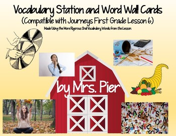 Vocabulary Station & Word Wall Cards (Compatible w/ Journeys 1st Grade Lesson 6)